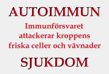Autoimmun sjukdom som felaktigt beskriven